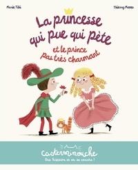 Marie Tibi et Thierry Manès - La princesse qui pue qui pète et le prince pas très charmant.