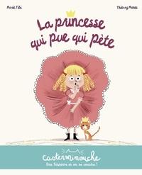Marie Tibi et Thierry Manès - La princesse qui pue qui pète.
