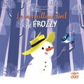 Marie Tibi et Coralie Vallageas - Le merveilleux Noël de Frozzy.