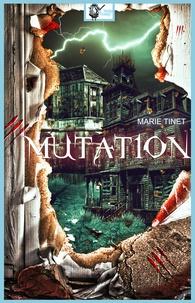 Marie Tinet - Mutation.
