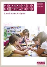 Marie Toullec-Théry - Différencier sa pédagogie - 19 expériences pratiques.