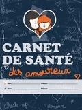 Marie Tourat et Blaise Jacob - Carnet de santé des amoureux.