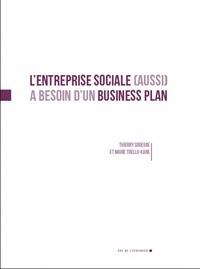 Marie Trellu-Kane et Thierry Sibieude - L'entreprise sociale (aussi) a besoin d'un business plan.