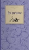 Marie Treps - La prune.