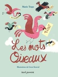 Marie Treps - Les mots oiseaux - Abécédaire des mots français venus d'ailleurs.