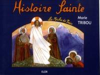Marie Tribou et Geneviève Mangin - Histoire Sainte.