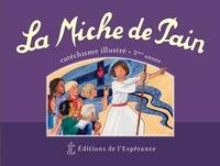 Marie Tribou et Joëlle d' Abbadie - La Miche de Pain - Catéchisme illustré 3e année.