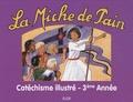 Marie Tribou - La Miche de pain - Catéchisme 3e année.