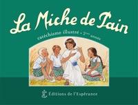 Marie Tribou et Joëlle d' Abbadie - La Miche de Pain - Catéchisme illustré 2e année.