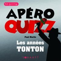 Apéro Quizz- Les années tontons - Marie Turgeon pdf epub