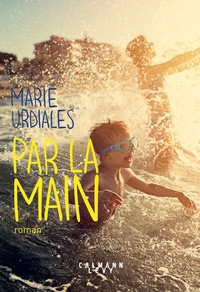 Marie Urdiales - Par la main.