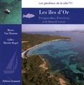 Marie Van Hamme - Les îles d'Or - Le littoral varois, Porquerolles et Port-Cros.