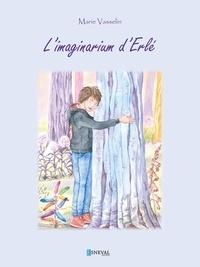 Marie Vasselin - L'imaginarium d'erle.