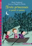 Marie Vaudescal - Trois princesses et patati et patata....