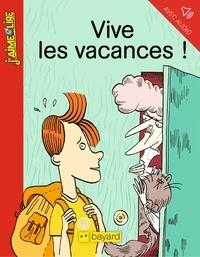 Anne Simon et Marie Vaudescal - Vive les vacances !.