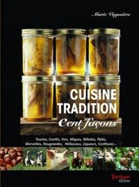 Marie Vayssière - Cuisine tradition - Cent façons.