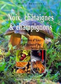 Noix, chataignes et champignons - Recettes dhier et daujourdhui.pdf