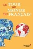 Marie Verdier - Le tour du monde du français.