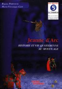 JEANNE D'ARC. Histoire et vie quotidienne au Moyen Age, CD-Rom - Marie-Véronique Clin |