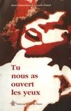 Marie Vialard-Hauser - Tu nous as ouvert les yeux.