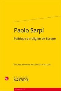 Paolo Sarpi- Politique et religion en Europe - Marie Viallon pdf epub