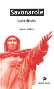 Téléchargements ebook pour kindle Savonarole. Glaive de Dieu. en francais par Marie Viallon