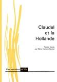 Marie-Victoire Nantet - Claudel et la Hollande.