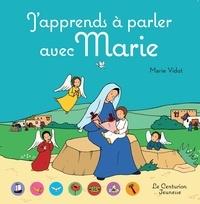 Marie Vidot - J´apprends à parler avec Marie.