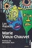 Marie Vieux-Chauvet - Les rapaces.