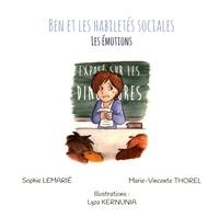Marie-Vincente Thorel et Sophie Lemarié - Les émotions.