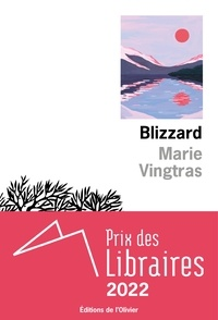 Marie Vingtras - Blizzard.