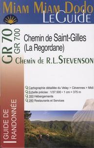 Chemin de R. L. Stevenson, Chemin de Saint-Gilles ou Regordane - Du Velay au Midi à travers les Cévennes.pdf