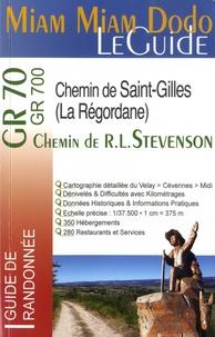 Marie-Virginie Cambriels - Chemin de R. L. Stevenson, Chemin de Saint-Gilles ou Regordane - Du Velay au Midi à travers les Cévennes.