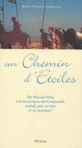 Un Chemin dEtoiles - Du Puy-en-Velay à Saint-Jacques-de-Compostelle, à pied, avec un âne, et en musique.pdf