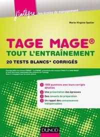 Marie-Virginie Speller - TAGE MAGE® - Tout l'entraînement - 20 tests blancs corrigés.
