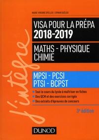 Marie-Virginie Speller et Erwan Guélou - Visa pour la prépa Maths-Physique-Chimie - MPSI-PCSI-PTSI-BCPST.