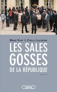 Marie Visot et Cyrille Lachèvre - Les sales gosses de la République.
