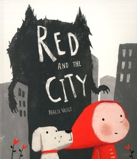 Marie Voigt - Red and the City.