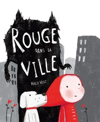 Marie Voigt - Rouge dans la ville.