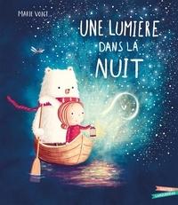 Marie Voigt - Une lumière dans la nuit.