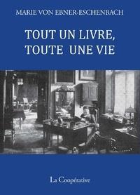 Marie von Ebner-Eschenbach - Tout un livre toute une vie - Aphorismes.