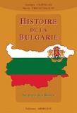 Marie Vrinat-Nikolov et Georges Castellan - Histoire de la Bulgarie - Au pays des Roses.