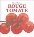 Marie Wabbes - Rouge tomate.
