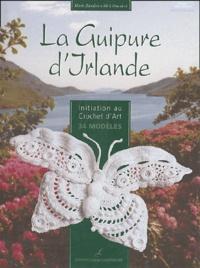 Marie Zapalski et Mick Fouriscot - La Guipure d'Irlande.