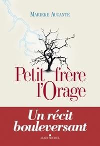 Marieke Aucante - Petit Frère l'Orage.