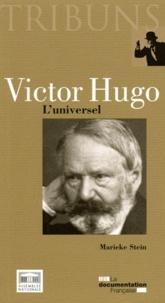 Marieke Stein - Victor Hugo - L'universel.