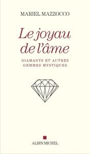 Histoiresdenlire.be Le Joyau de l'âme - Diamants et autres gemmes mystiques Image