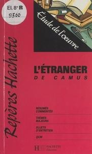 Mariel Morize - L'étranger, de Camus - Étude de l'œuvre.
