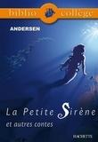 Bibliocollège- La Petite Sirène et autres contes, Andersen.