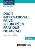 Mariel Revillard - Droit international privé et européen - Pratique notariale.